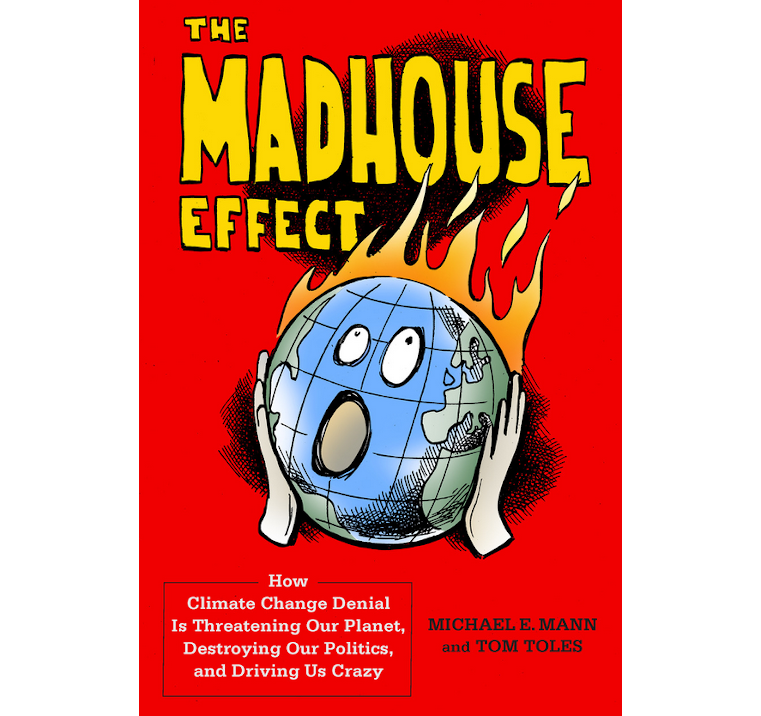 The Madhouse Effect-